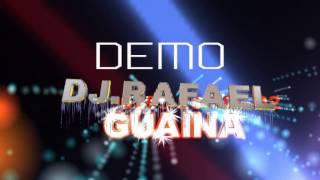 DJ  RAFAEL GUAINA