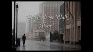 You'll Never Walk Alone - Righteous Brothers