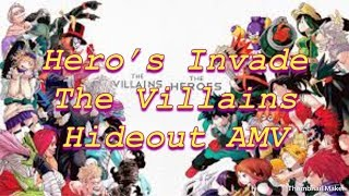 Hero's Invade the Villains Hideout! My Hero Academia AMV! ~For The Glory