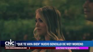 """""""QUE TE VAYA BIEN"""" NUEVO SENCILLO DE WEY MORENO"""