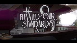 Elevated Our Standards #8