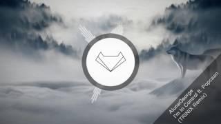 AlunaGeorge - I'm In Control (Feat. Popcaan) (TRINIX Remix)