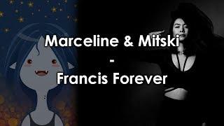 Mitski & Marceline - Francis Forever (Mashup)