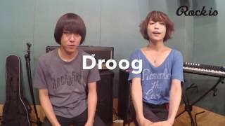 今週のヘビロテVol.25 Droog、カタヤマヒロキ&荒金祐太朗