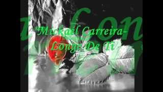 Mickael Carreira- Longe De Ti/Away From You Com Letra/Lyrics