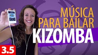 MÚSICA PARA APRENDER A BAILAR KIZOMBA – Kizomba para Principiantes #3.5