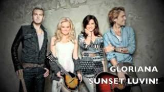 Gloriana - Sunset Lovin' (NEW 2011) [HQ Live]