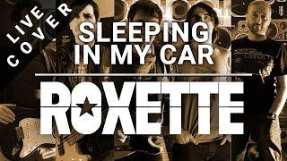 Decima Avenida - Sleeping in my car (Roxette Cover)