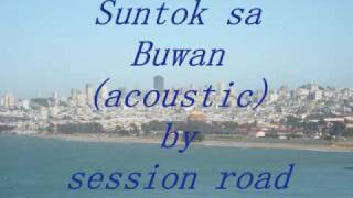 Suntok sa Buwan (acoustic) by session road