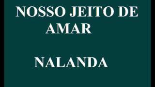 NOSSO JEITO DE AMAR - NALANDA