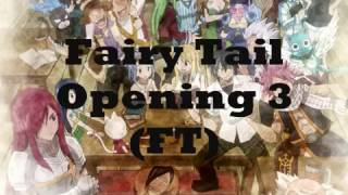 Fairy Tail Opening 3 (FT) Romaji + English Translation Lyrics #17