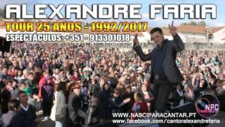 Alexandre Faria - 25 Anos