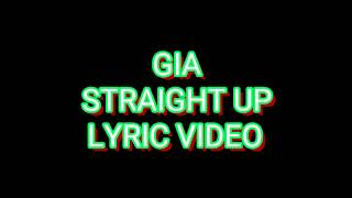 Gia - straight up  [ lyric video ]