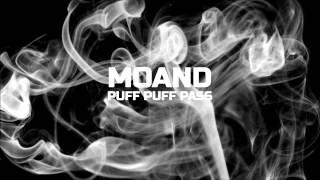 Moand - Puff, Puff, Pass