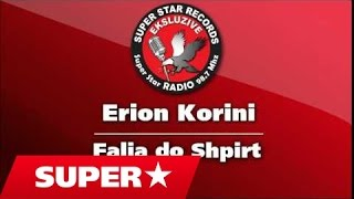 Erjon Korini  - Falja do shpirt (Official Song)