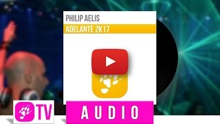 PHILIP AELIS feat. SASH! - Adelante  (OFFICIAL TEASER)