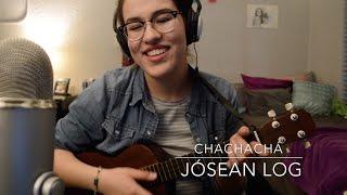 Chachachá - Jósean Log (Natalia Restrepo Cover)