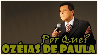 Ozéias de Paula - Por Que?