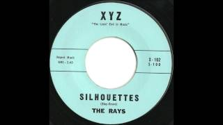 Rays - Silhouettes - Late 50's Doo Wop Classic