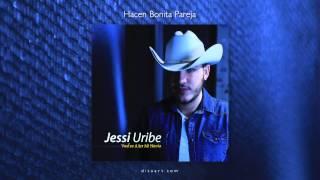 Jessi Uribe - Hacen Bonita Pareja [Audio]