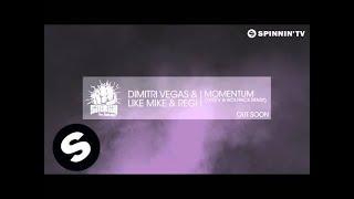 Dimitri Vegas & Like Mike & Regi - Momentum (Yves V & Wolfpack Remix)