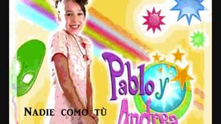 """Danna Paola - Pablo y Andrea """"Nadie como tù"""""""