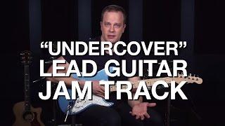 Undercover - Lead Guitar Jam Track