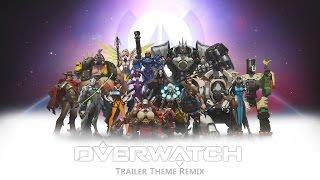 Overwatch - Trailer Theme Orchestral Remix