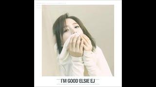 Eunjung (은정) (ELSIE) - 혼자가 편해졌어 (I'm good) (Feat. 케이윌) (Original Ver.)