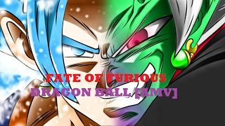 Dragon ball AMV [Fate of furious] FF8 Sound Track (fast n furious 8 sond track)