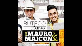 Mauro & Maicon - Buteco do Cidão (Lançamento 2015)