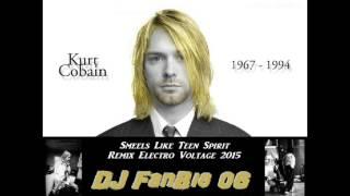 Kurt Cobain (Nirvana) - Smells Like Teen Spirit Remix Electro Voltage 2015 - DJ FanBig 06