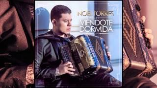 """Noel Torres - """"Viendote Dormida"""""""