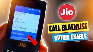Finally Any Number Blacklist Option Enable On Jio phone | Blacklist any number on Jio phone
