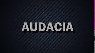 Intro do clã - AUDACIA