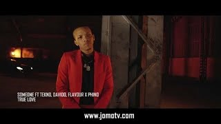 Someone ft Tekno, Davido, Flavour, Wizkid x Phino - True Love
