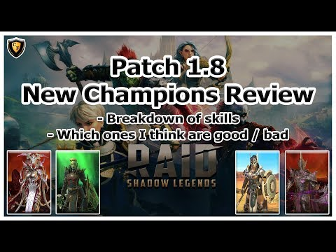 RAID Shadow Legends | Patch 1.8 New Champions Review
