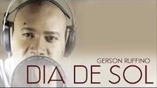 DIA DE SOL - GERSON RUFINO