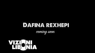 Dafina Rexhepi - Coming Soon