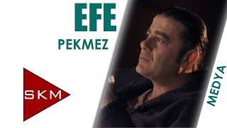 Pekmez - Efe (Hayat Paylaştıkça Güzel)