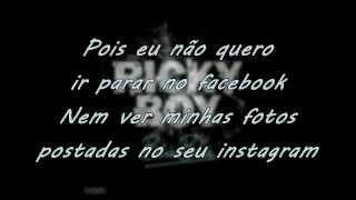 Ricky Boy - Blá Blá (LETRA)
