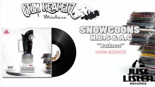 Snowgoons ft. N.B.S & A.G - Darkness (Grim Reaperz Remix) #MIXTURE