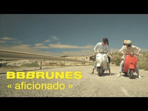 bb-brunes-aficionado-clip-officiel-bbbrunesmusic