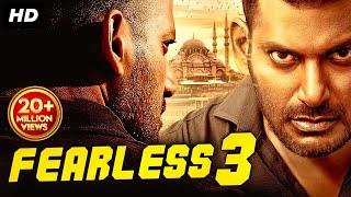 फीयरलेस ३ (2019) न्यू रिलीज़ हिंदी डब फिल्म | नई विशाल साउथ मूवी 2019 | हिंदी फिल्म | नई साउथ मूवी