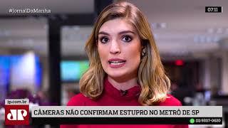 Câmeras de segurança não confirmam estupro no metrô de SP, diz secretário