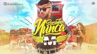 MC MENOR - SOZINHO NUNCA - MÚSICA NOVA 2017