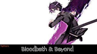 Nightcore - Bloodbath & Beyond