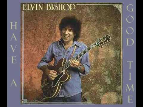 elvin-bishop-have-a-good-time-1976-verycoolsound
