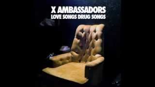 Brother - X Ambassadors