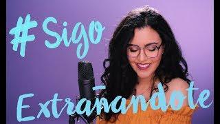 Sigo Extrañándote - J-Balvin (Cover) Manu Mora